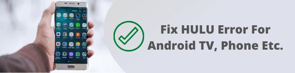hulu error code p-dev320 android