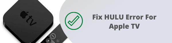 how to fix hulu error on apple tv