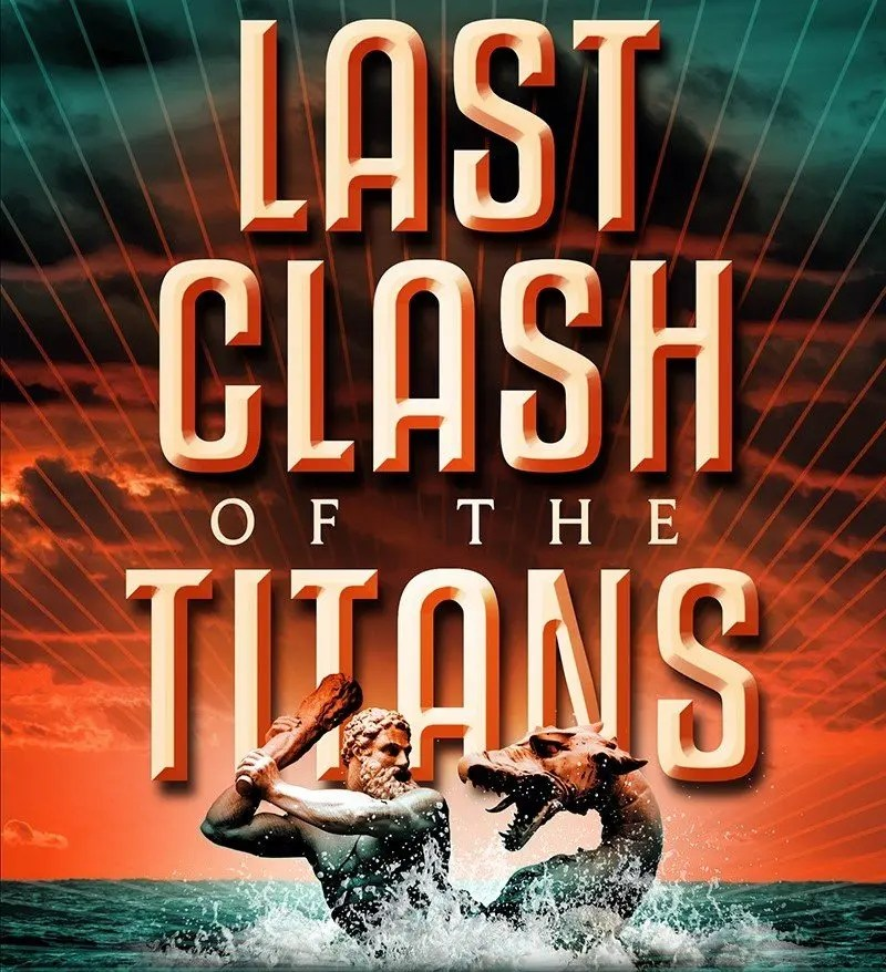 Last Clash of the Titans Part 1: Return of the Old Gods