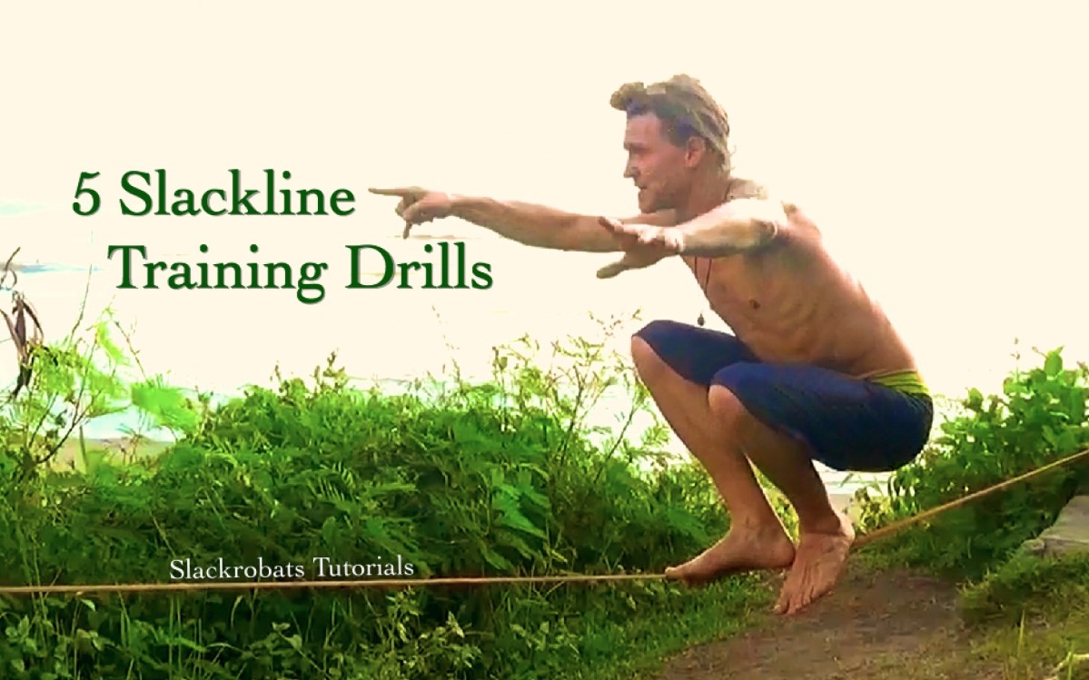 5 Training Drills For Slackline Enthusiasts (with video!)