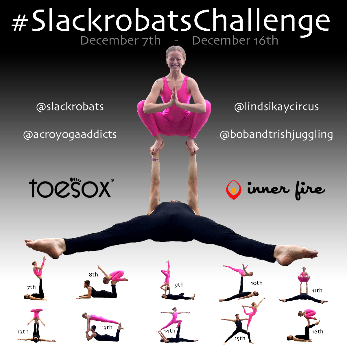 Slackrobats Challenge December 2016 toesox inner fire bob and trish juggling acroyoga addicts lindsikaycircus slackrobats