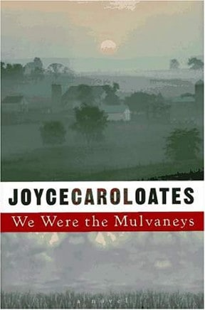 We-were-the-mulvaneys-book-cover