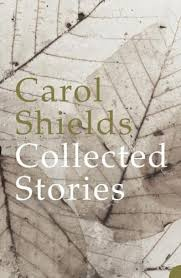 Carol Shields Collected Stories Cover