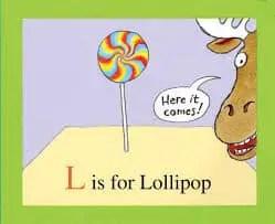 Z Is For Moose L Is For Lollipop