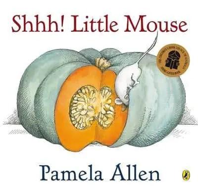 Shh Little Mouse Pamela Allen