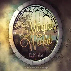 The Magic World e nesbit