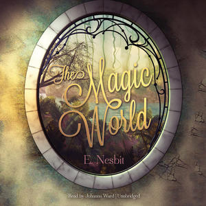 The Magic World e nesbit