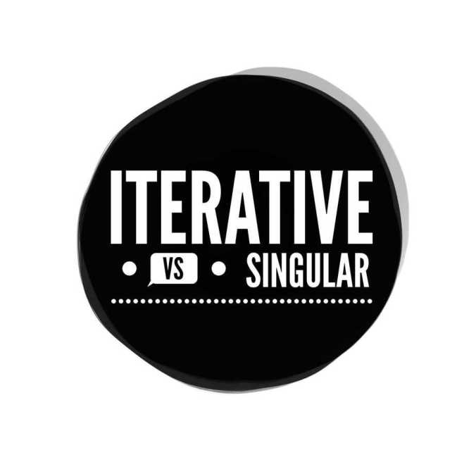 iterative-vs-singular-time