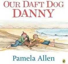 Our Daft Dog Danny Pamela Allen