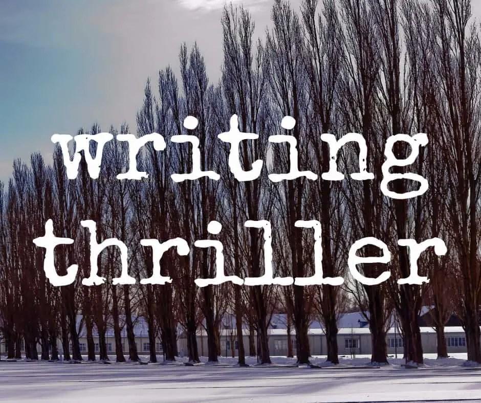 writing thriller