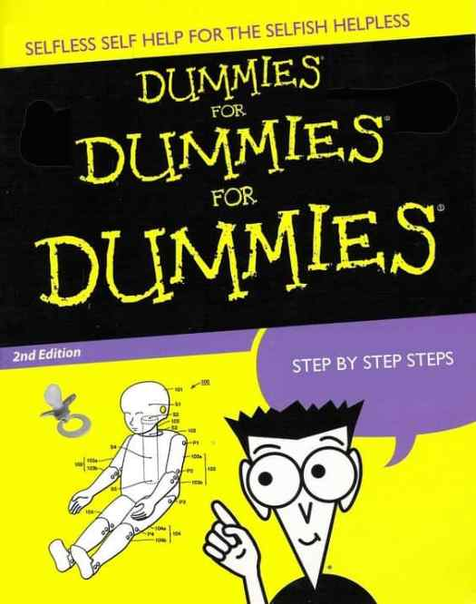 Dummies for Dummies For Dummies