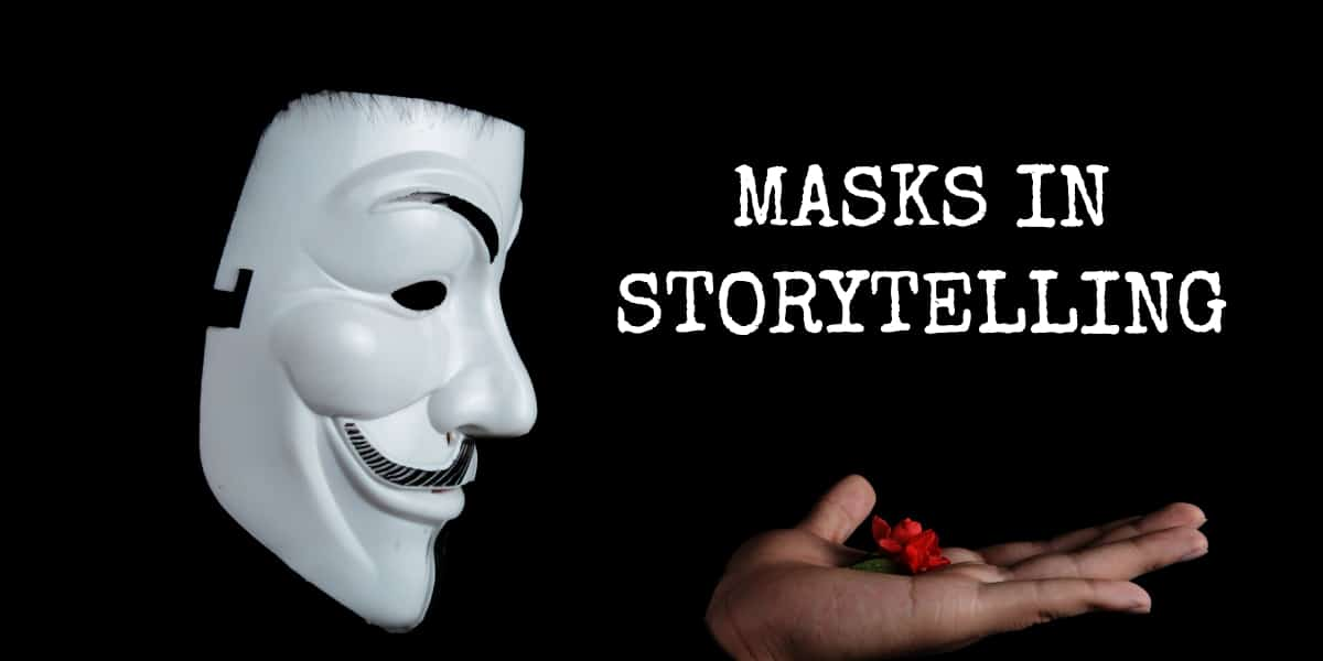 masks in storytelling