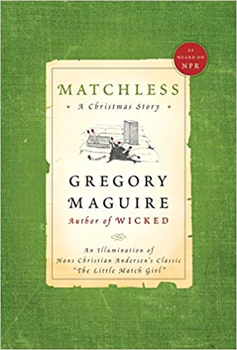 Matchless Gregory McGuire book