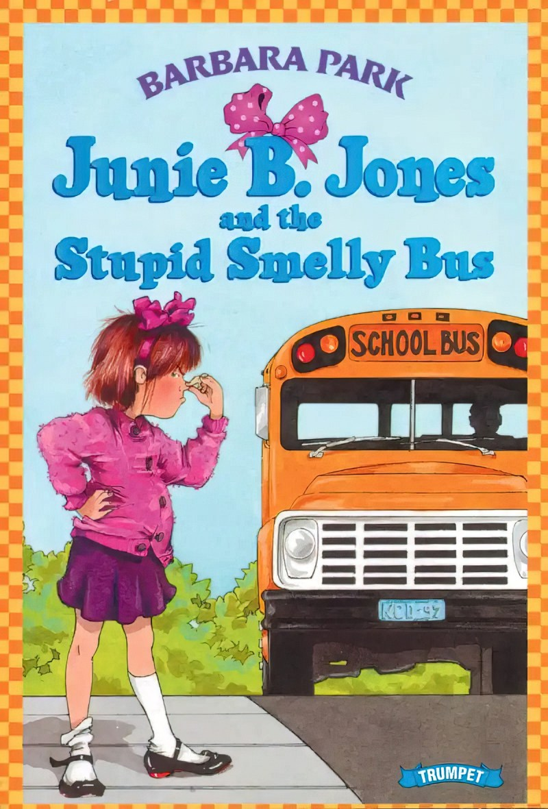 Junie B Jones Stupid Smelly School Bus