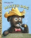 Mister Dog by Margaret Wise Brown and Garth Williams