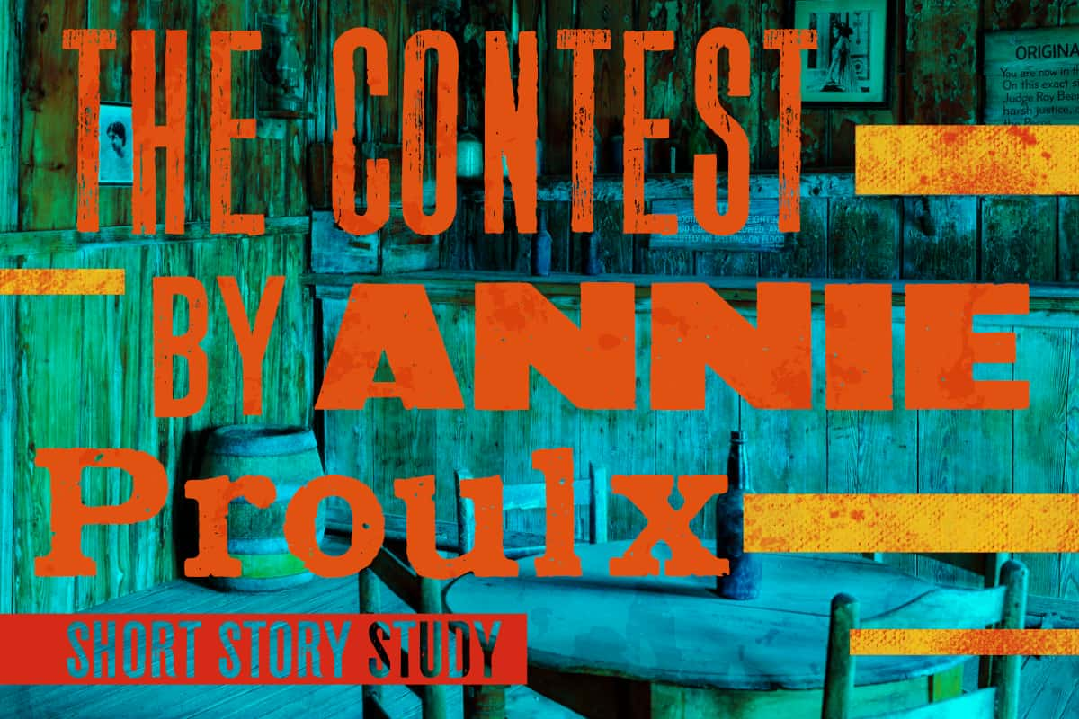 THE CONTEST ANNIE PROULX