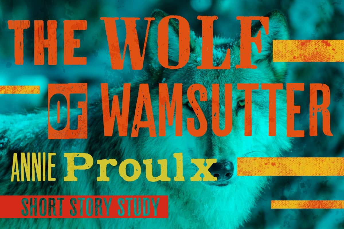 The Wolf of Wamsutter Annie Proulx
