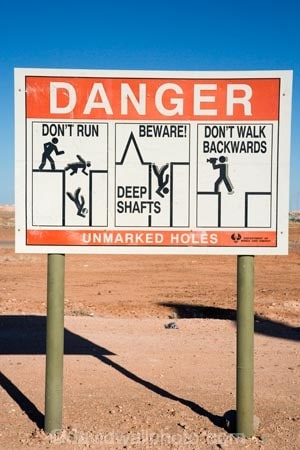 Warning Sign, Coober Pedy, Outback, South Australia, Australia