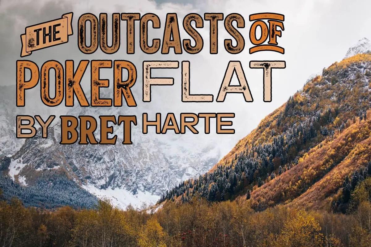 POKER FLAT BRET HARTE