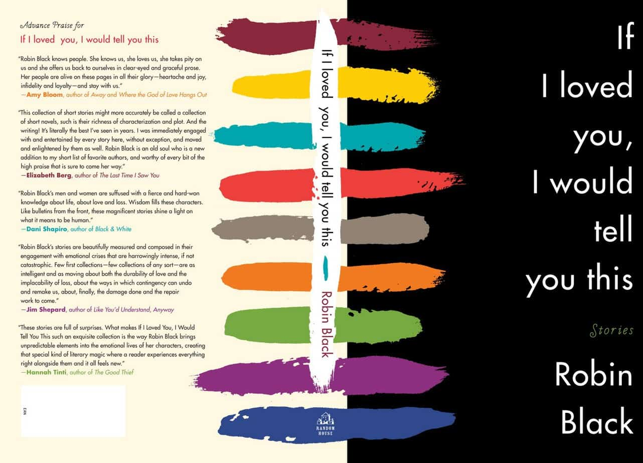 book cover of if i loved you i would tell you this by robin black