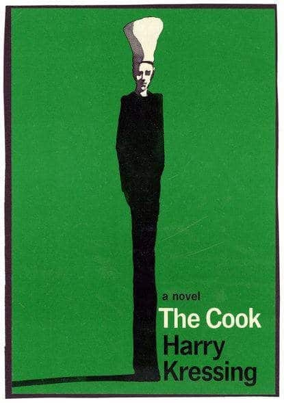 The cook by Harry Kressing, 1965 .Book cover by Milton Glaser
