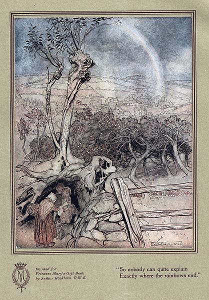 """So nobody can quite explain exactly where the rainbows end."" An illustration of the poem ""The Land of Let's Pretend"" written by Lady Sybil Grant and illustrated by Arthur Rackham, from the book ""Princess Mary's Gift Book"""