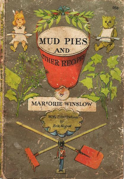 Mud Pies and Other Recipes A Cookbook for Dolls by Marjorie Winslow