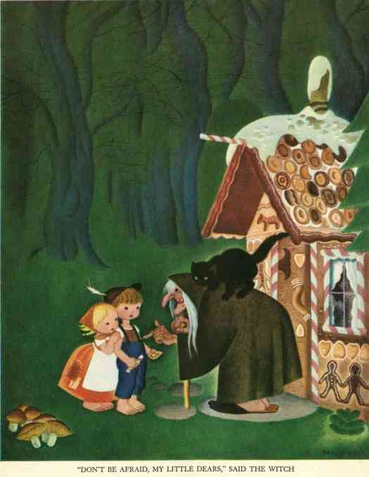 Dont-be-afraid-my-little-dears-said-the-witch-from-Hansel-and-Gretel-from-the-Tenngren-Tell-It-Again-Book-Gustaf-Tenngren
