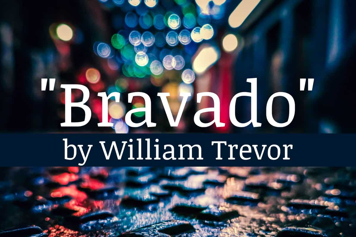 Bravado by William Trevor