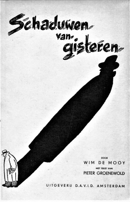 SCHADUWEN VAN GISTEREN [1946] Wim de Mooy shadow