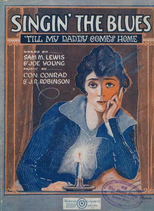 Singin' The Blues ('Till My Daddy Comes Home) By Lewis, Young, Conrad & Robinson. Art by Albert Barbelle