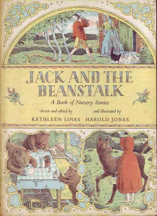 Jack & The Beanstalk Nursery Stories chosen and edited by Kathleen Lines and illustrated by Harold Jones (Oxford UP, 1960)