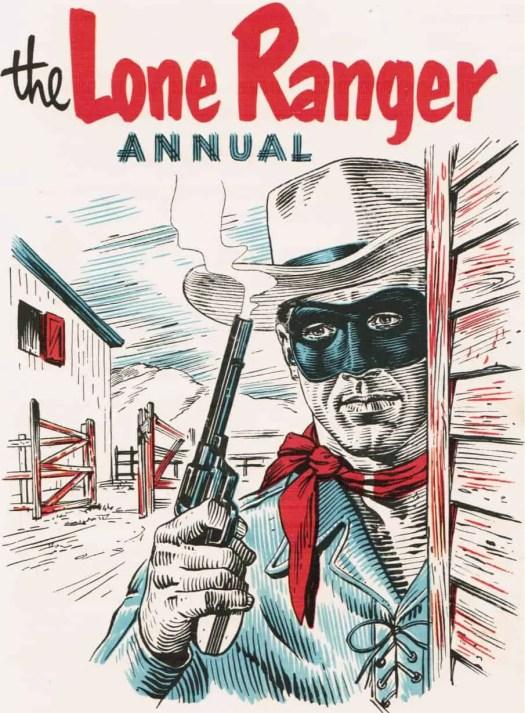 The Lone Ranger Annual, Great Britain, World Distributors (Manchester) Ltd, 1953