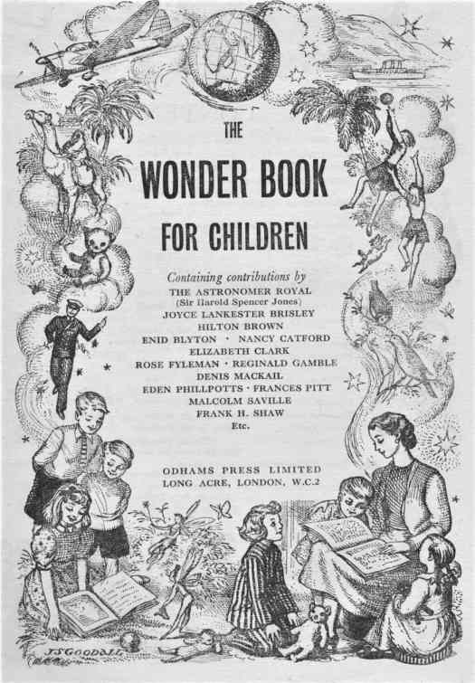 The Wonder Book For Children by arious authors and artists, Odhams Press Limited, London, early 1900's