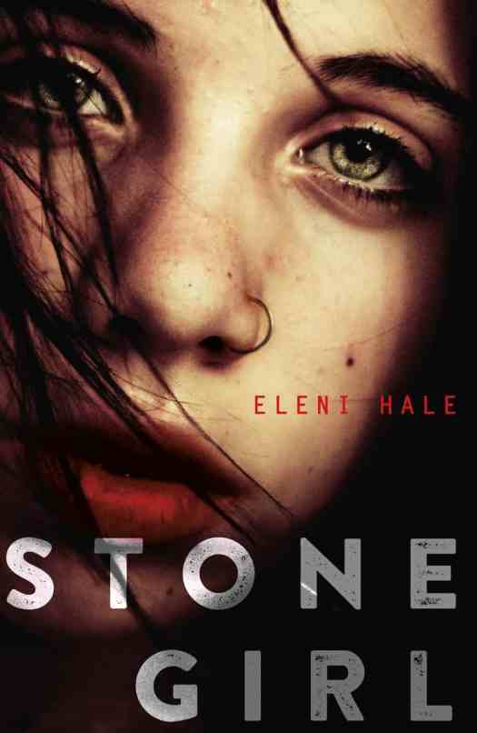 STONE GIRL BY ELENI HALE