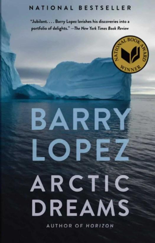 Barry Lopez, Arctic Dreams (1986)