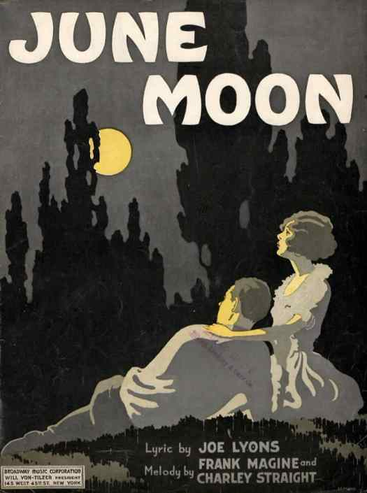 Mostly greyscale June Moon poster from Broadway Music Corporation of woman and man looking up at yellow moon