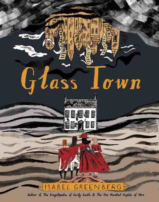 Cover of graphic novel Glass Town by Isabel Greenberg author of The Encyclopedia of Early Earth