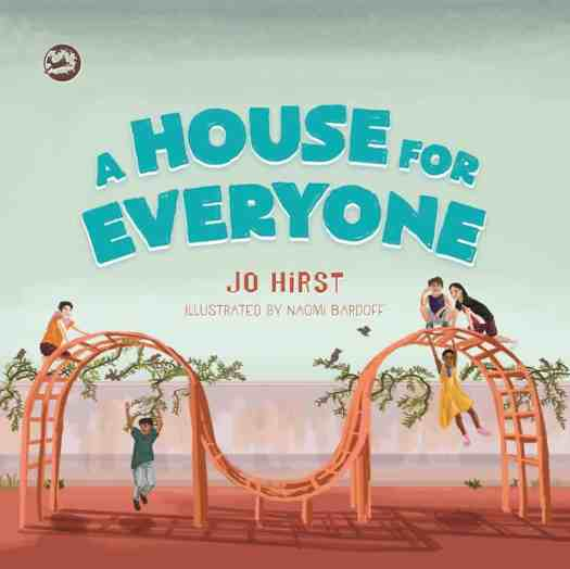 A House For Everyone  Jo Hirst picture book cover