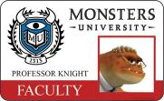 Monsters University ID - Prof Knight