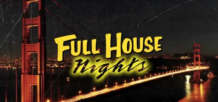 Full House Nights