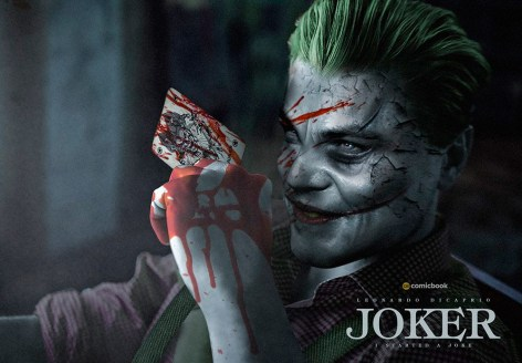 Leonardo DiCaprio as The Joker