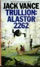 Trullion  – Alastor 1 – Jack Vance