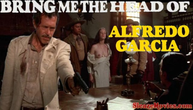 Bring Me the Head of Alfredo Garcia (1974) watch uncut