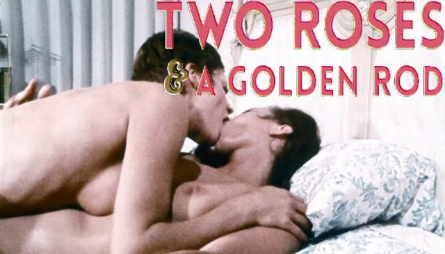 Two Roses and a Golden Rod (1969) watch online