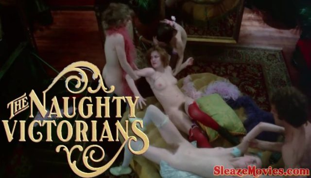 The Naughty Victorians An Erotic Tale of a Maidens Revenge (1975)