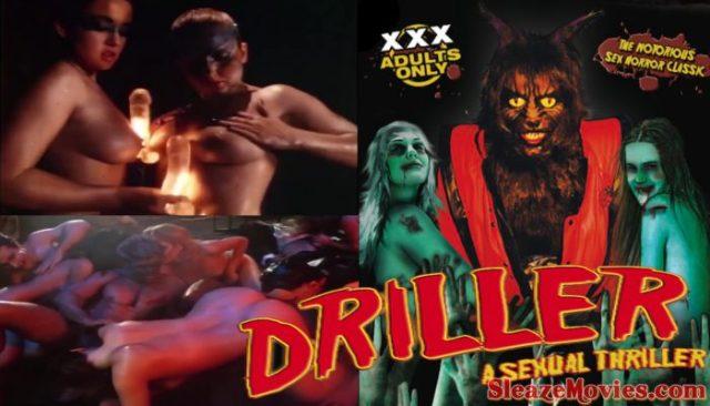 Driller – A Sexual Thriller Xxx (1984) watch uncut