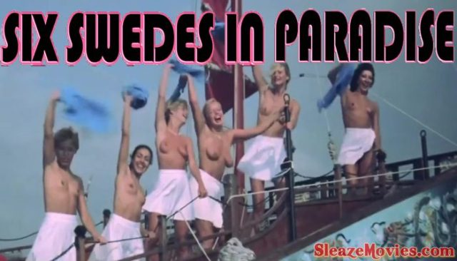 Six Swedes in Paradise (1981) watch online