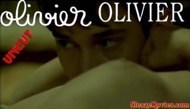 Olivier, Olivier (1992) watch uncut