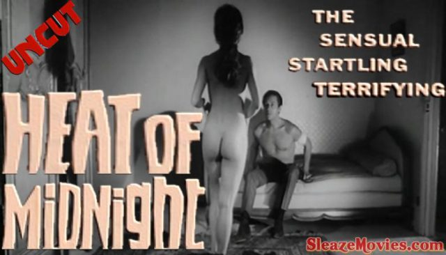 Heat of Midnight (1966) watch uncut